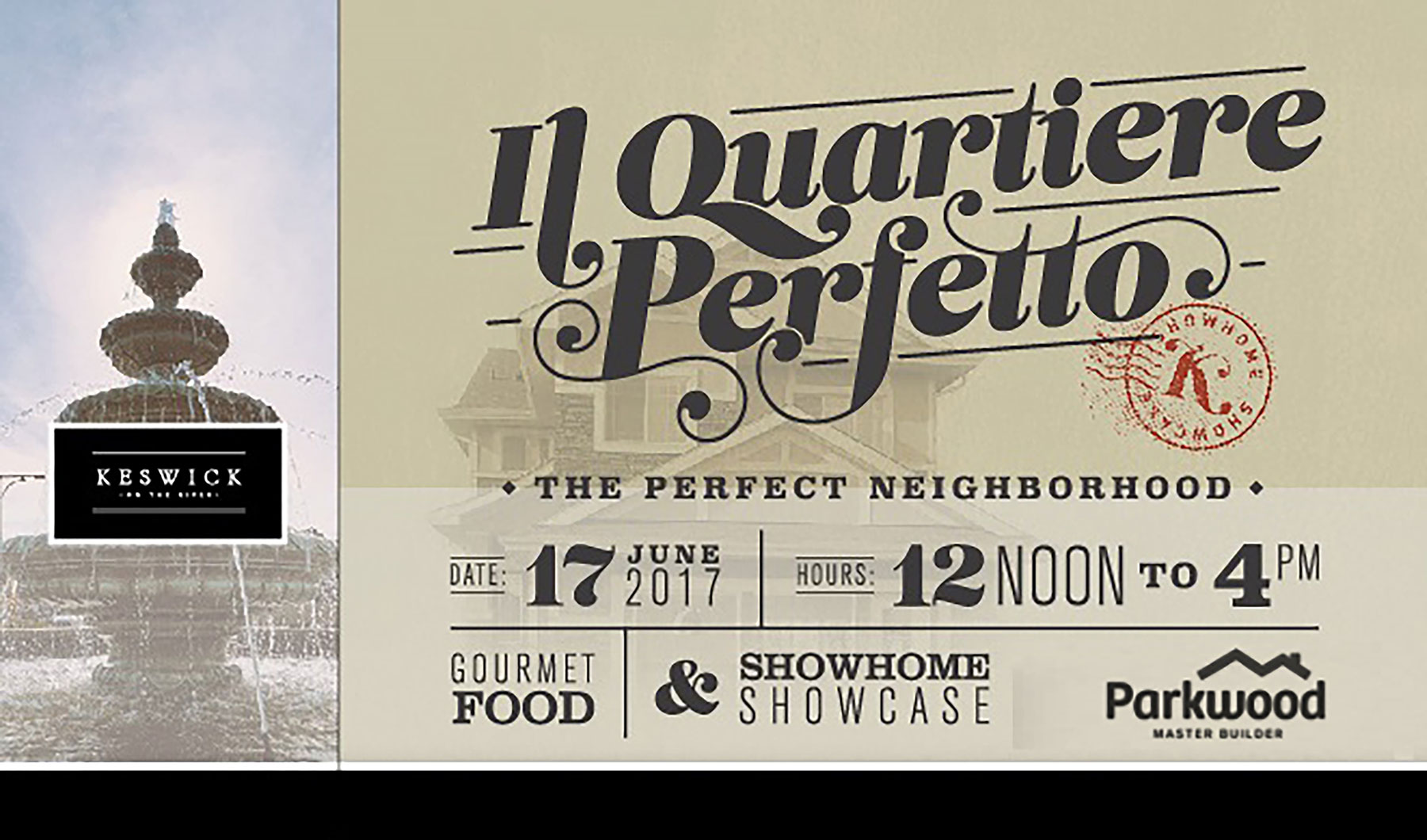 Keswick invites you to 'il quartiere perfetto'