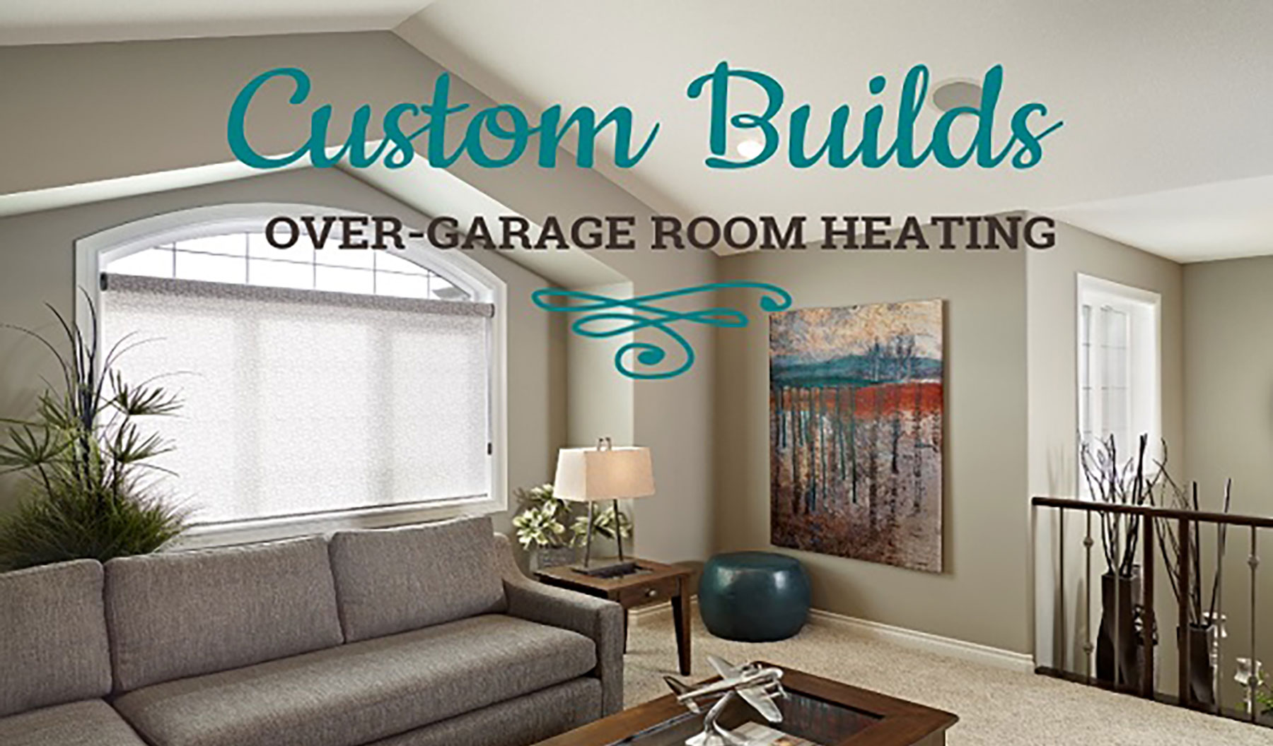 Tremendous Custom Builds Tips For Over Garage Room Heating New Home Download Free Architecture Designs Viewormadebymaigaardcom